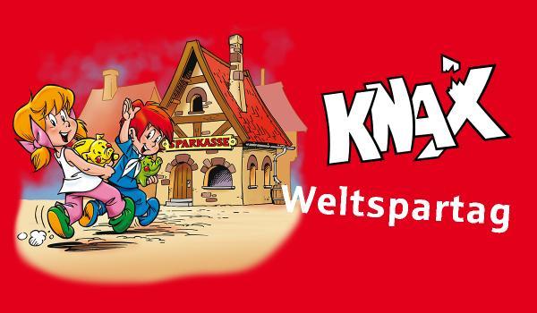 KNAX-Tag / Weltspartag