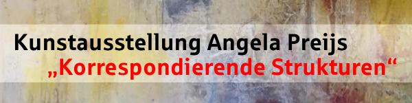 Ausstellung Angela Preijs