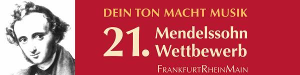 21. Mendelssohn Wettbewerb FrankfurtRheinMain