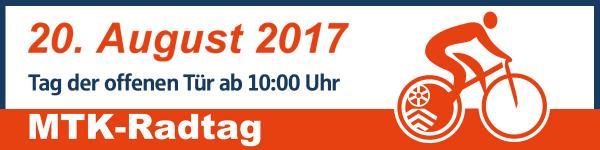 MTK-Radtag 2017 und Tag der offenen Tür